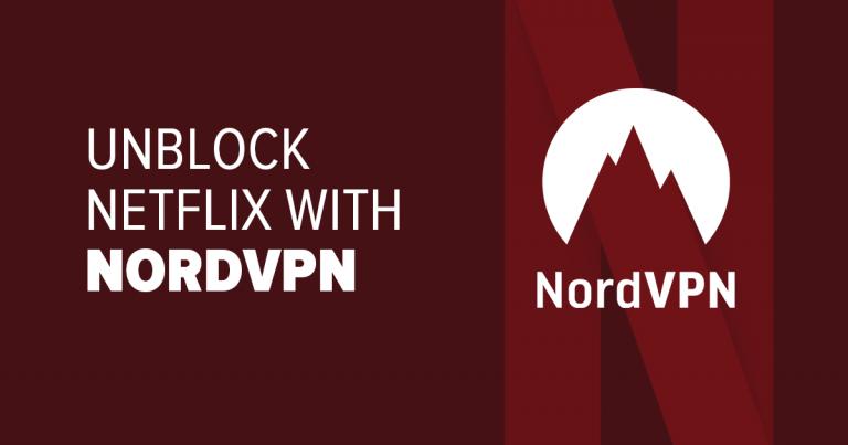 Unblock Netflix with NordVPN
